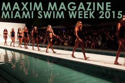 Maxim Magazine Miami Swim Week 2015 SLS Hotel